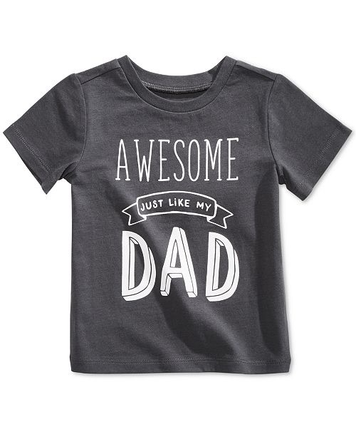 Awesome Just Like My Dad Cotton T-Shirt, Baby Boys
